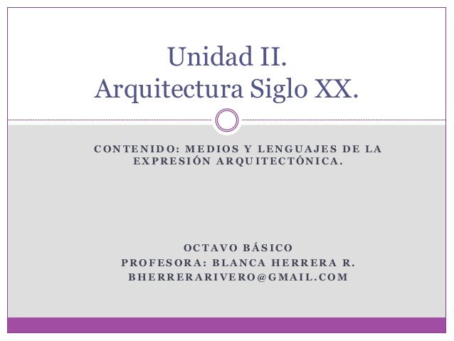 octavo basico, medios y lenguajes de la expresión arquitectónica