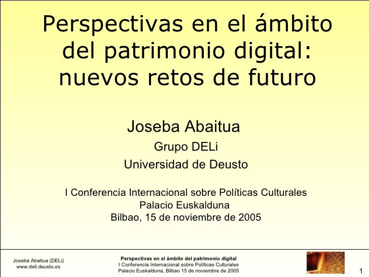 Perspectivas en el ámbito del patrimonio digital: nuevos retos de futuro (2005)