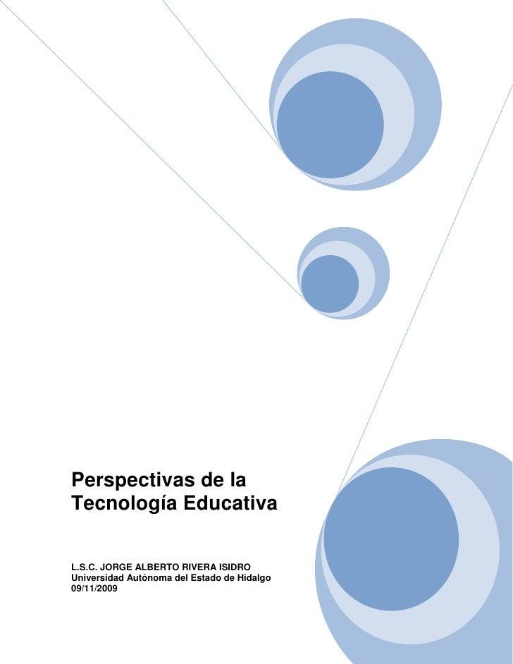 Perspectivas De La TecnologíA Educativa