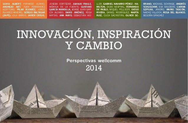Perspectivas wellcomm de la comunicación 2014