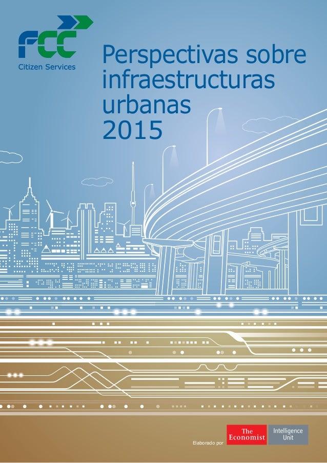 Elaborado por Perspectivas sobre infraestructuras urbanas 2015