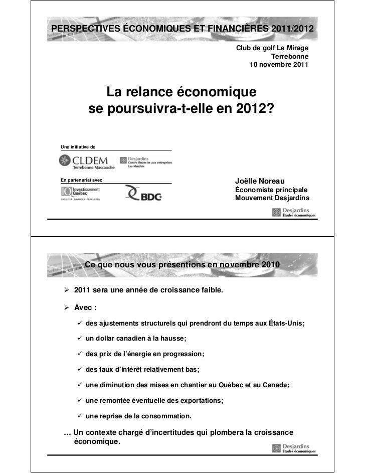 PERSPECTIVES ÉCONOMIQUES ET FINANCIÈRES 2011/2012                                                          Club de golf Le...