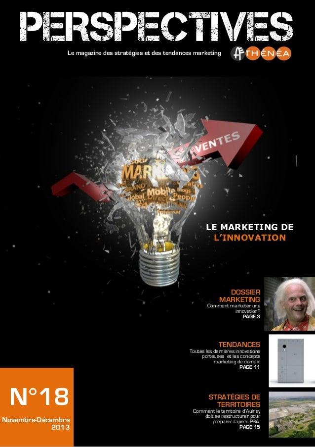 PERSPECTIVES Le magazine des stratégies et des tendances marketing  LE MARKETING DE L'INNOVATION  DOSSIER MARKETING Commen...