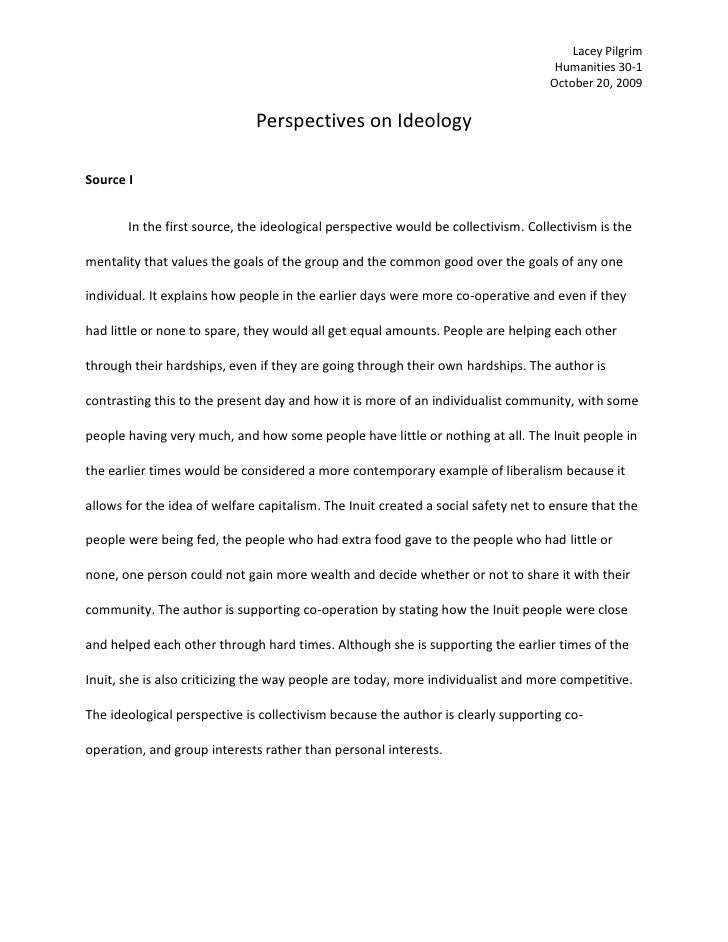 Perspectives on Ideology<br />Source I<br />In the first source, the ideological perspective would be collectivism. Collec...