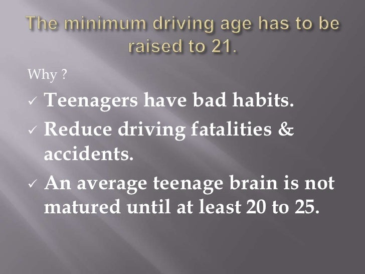 Do you think the legal driving age should be raised to 21?