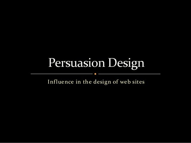 Inf luence in the design of web sites