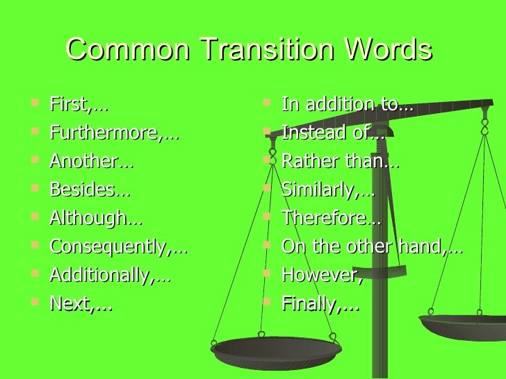 transition words informative essay Transition words and phrases can be used in every type of essay, but they are most appropriate in expository or argumentative essays in which it's important to present your ideas in a clear, logical flow read on for in addition, you can also use sequence words in informational essays that communicate historical events.
