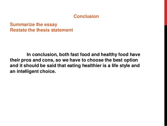 junk food essay conclusion This persuasive essay sample about banning junk food in schools will help you with writing your paper in college example persuasive essay about junk food.