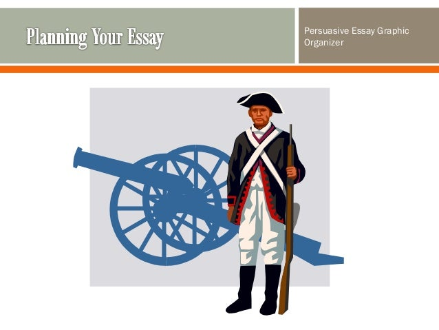 persuasive essay american revolution The american revolution was the leading cause of the loyalists' emigration from the united states to canada  who were the loyalists history essay.