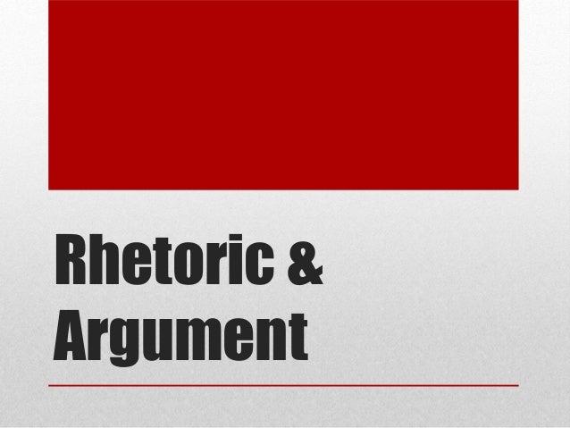 Persuasive rhetoric and argument