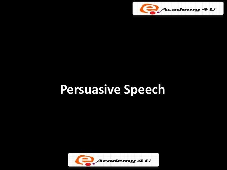 Persuasive speeach