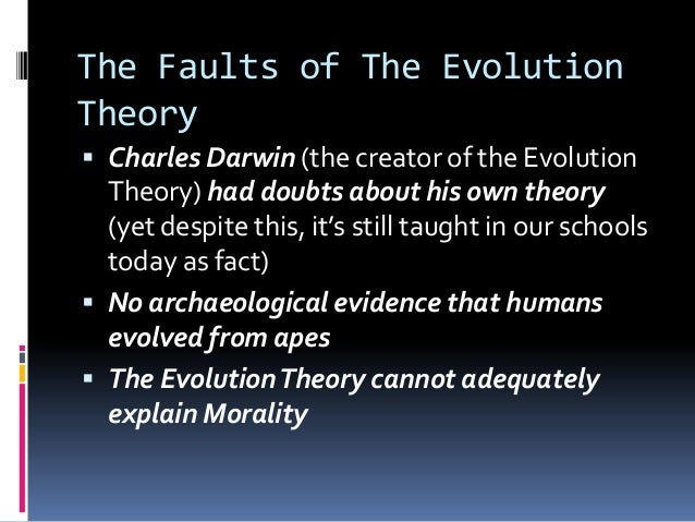 creationists the harshest critics of the theory of evolution Are we the sons and daughters of adam and eve or did god guide our journey into existence by the forces of evolution the wisdom of this world, particularly in europe, is increasingly embracing the idea that we can accept both the teachings of the bible and the theory of evolution.
