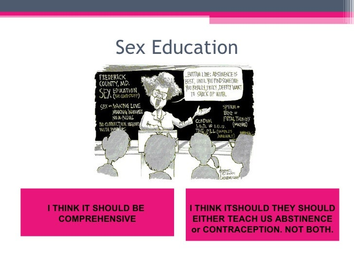 should sex education be increased in schools essay Sex education should be increased in schools nearly one million women under the age of 20 get pregnant each year that means 2800 women get pregnant each day.