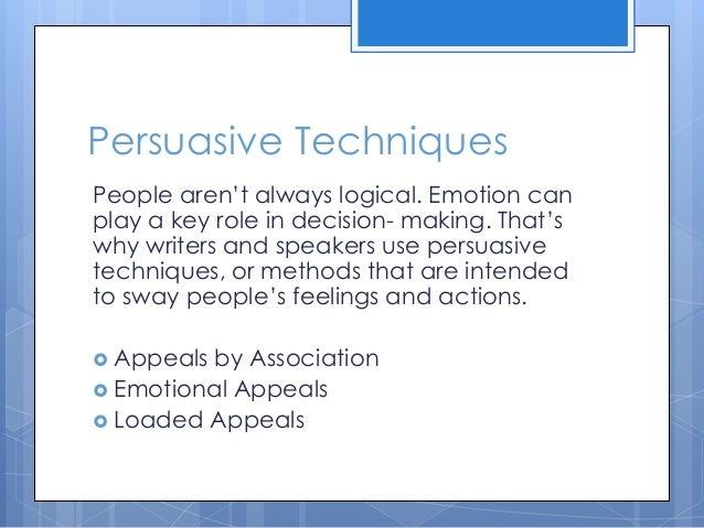use of persuasive techniques