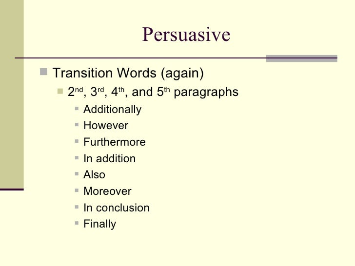transition words persuasive essay Help write essay for me persuasive essay uw writing centerhow can the answer be improveddigital dissertation transition words for a persuasive essay.