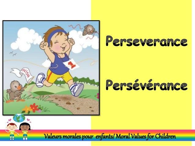 Valeurs morales pour enfants/ Moral Values for Children
