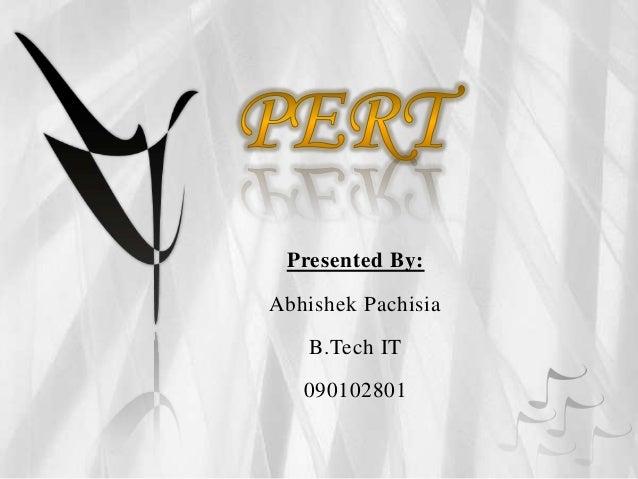 Presented By:Abhishek Pachisia   B.Tech IT   090102801