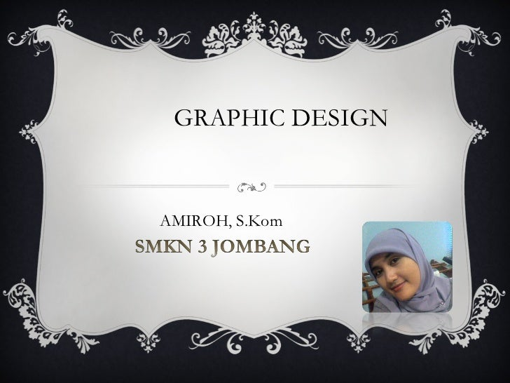 GRAPHIC DESIGN  AMIROH, S.Kom