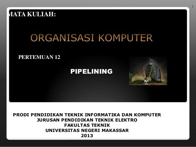 Pertemuan 12-pipelining1
