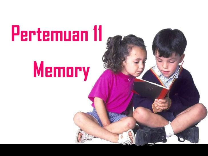 Pertemuan 11  Memory