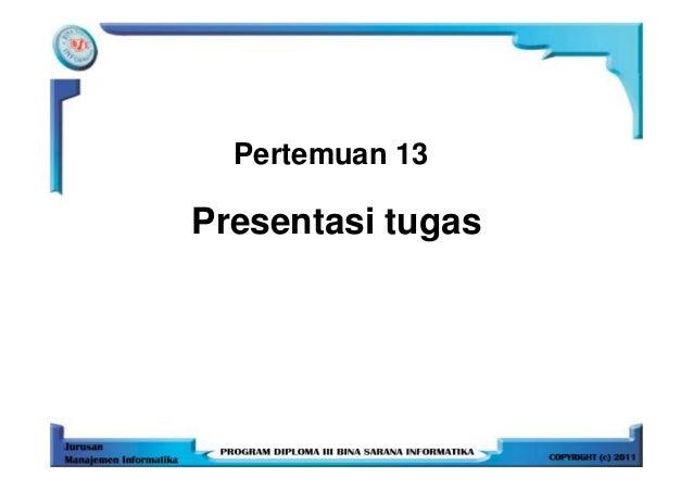 Pertemuan 13Presentasi tugas