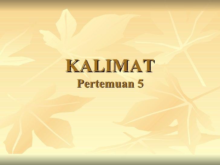 KALIMATPertemuan 5