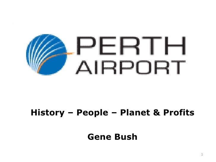 History – People – Planet & Profits<br />Gene Bush<br />1<br />
