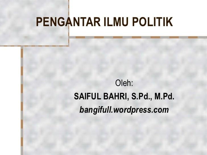 Pertm 1&2. pengantar ilmu politik 1 poel