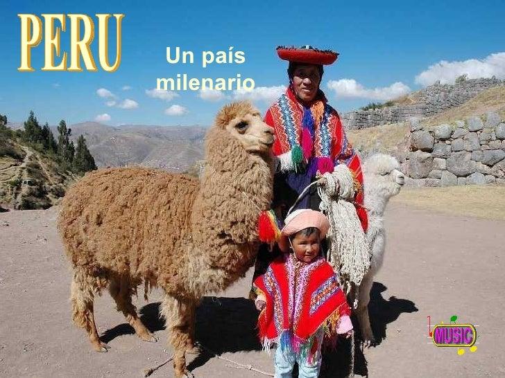 Un país milenario PERU