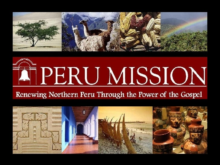 Peru Mission Slide Show Few Words