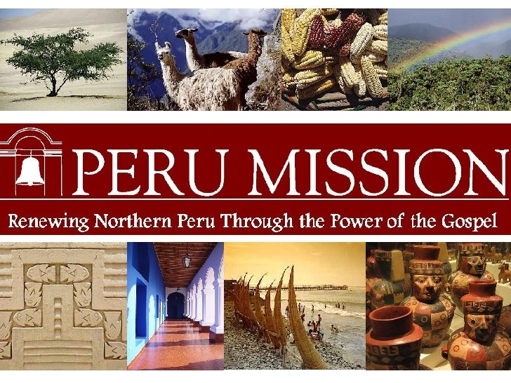 Peru Mission (Web Presentation)