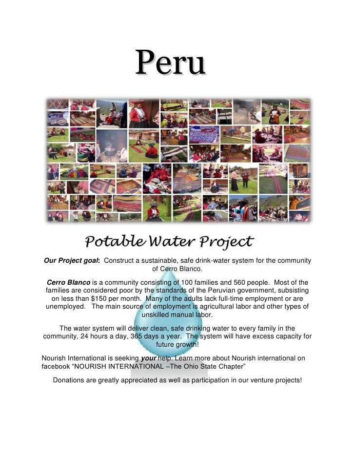Peru<br />       <br />         Potable Water Project      <br />Our Project goal:  Construct a sustainable, sa...