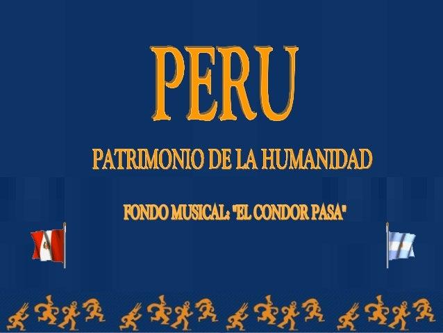 Perú patrimonio de-la_humanidad