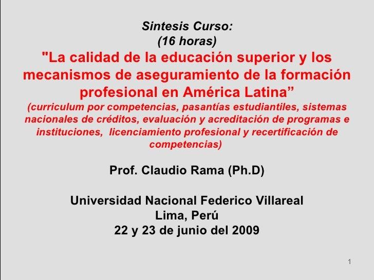 """Sintesis Curso: (16 horas) """"La calidad de la educación superior y los mecanismos de aseguramiento de la formación pro..."""