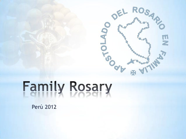 Presentation of Family Rosary in Peru - 2012