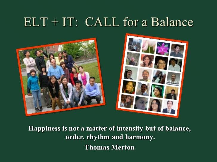 ELT + IT: CALL for a Balance by Michael Krauss