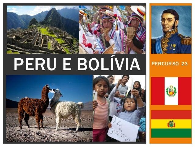 PERCURSO 23  PERU E BOLÍVIA
