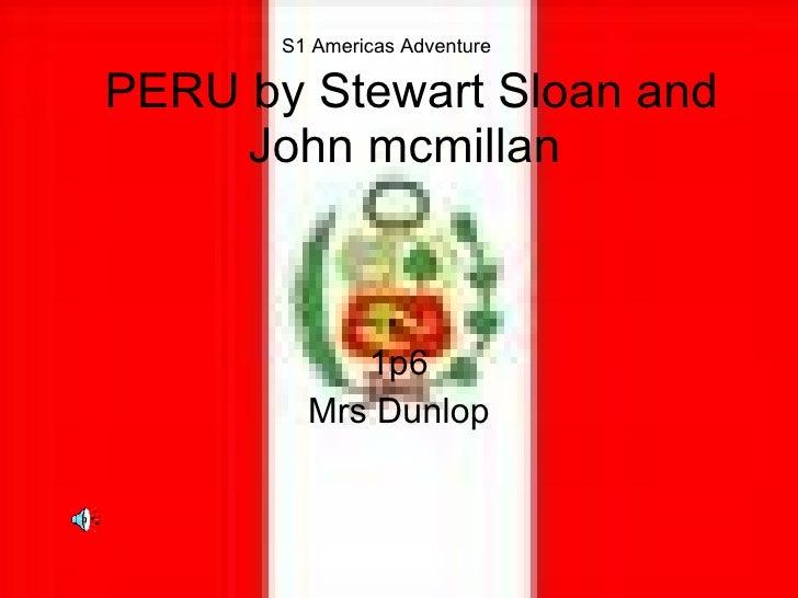 Peru John and Stewart