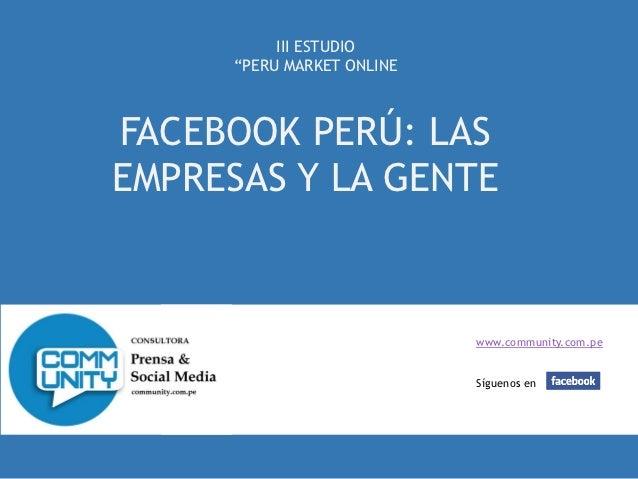 Peru Market Online - Estudio sobre Facebook en Perú y la interacción de las marcas.