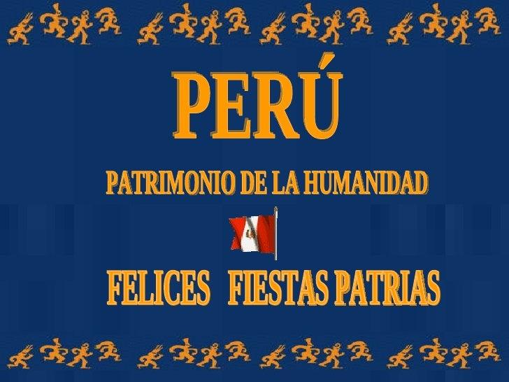 Peru Patrimonio De La Humanidad