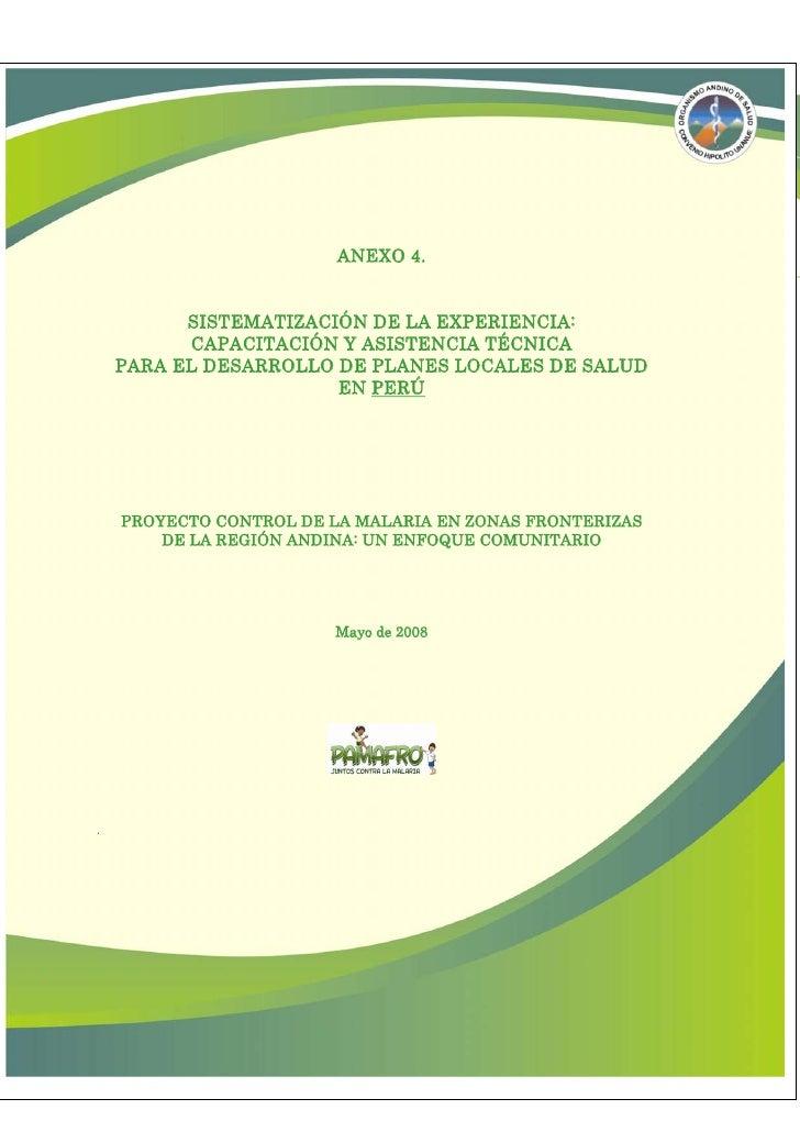ANEXO 4.          SISTEMATIZACIÓN DE LA EXPERIENCIA:          CAPACITACIÓN Y ASISTENCIA TÉCNICA    PARA EL DESARROLLO DE P...