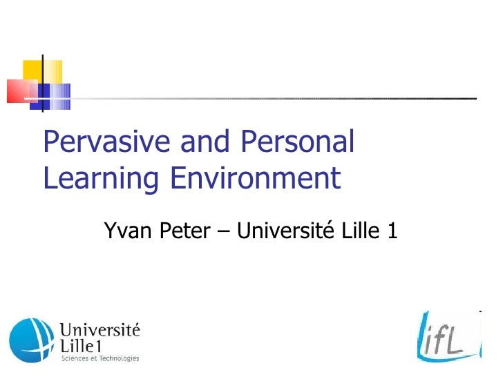 Pervasive And Personnal Learning