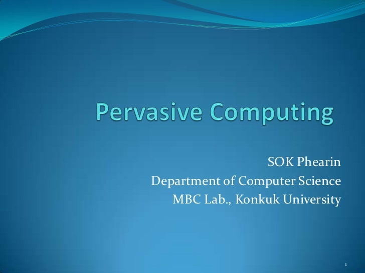 Pervasive computing and its Security Issues