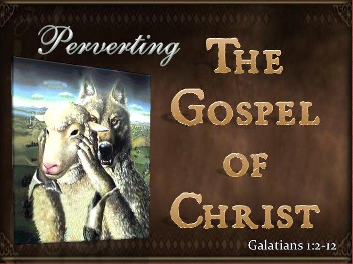 Galatians 1:2-12