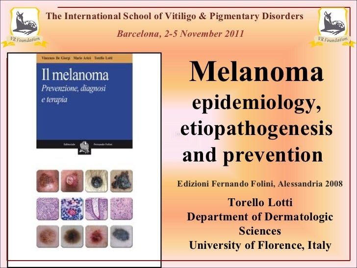 The International School of Vitiligo & Pigmentary Disorders Barcelona, 2-5 November 2011 Edizioni Fernando Folini, Alessan...