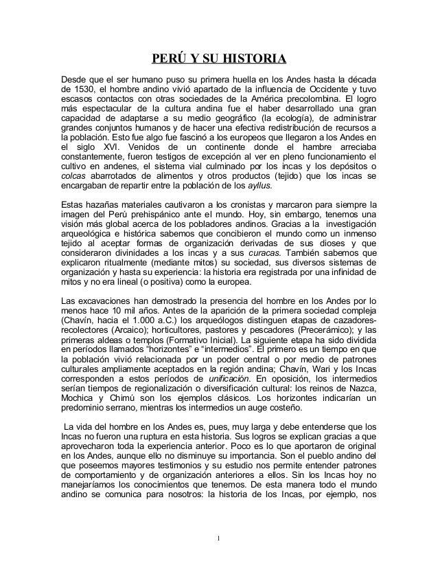 PERÚ Y SU HISTORIA Desde que el ser humano puso su primera huella en los Andes hasta la década de 1530, el hombre andino v...
