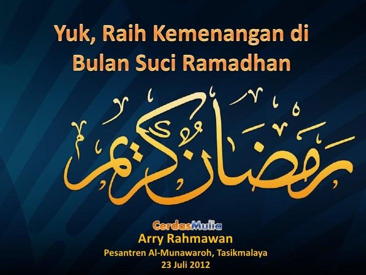 CerdasMulia Ramadhan - Training Ramadhan Pesantren Al-Munawaroh
