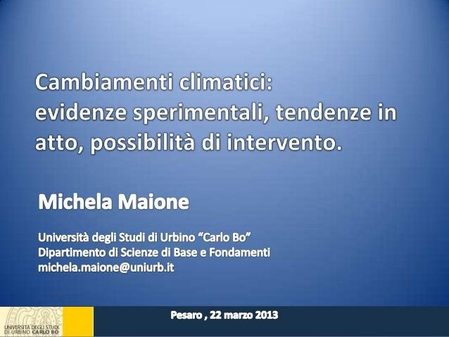 4°_Pesaro 22 03 2013_Cambiamenti_Climatici