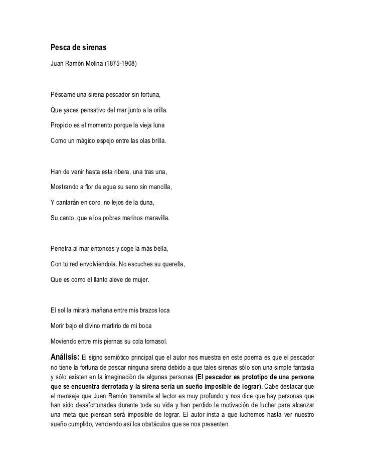 Pesca de sirenas<br />Juan Ramón Molina (1875-1908)<br />Péscame una sirena pescador sin fortuna,<br />Que yaces pensativo...