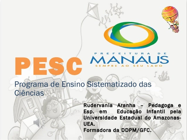 Pesc apresentação1 manaus2013